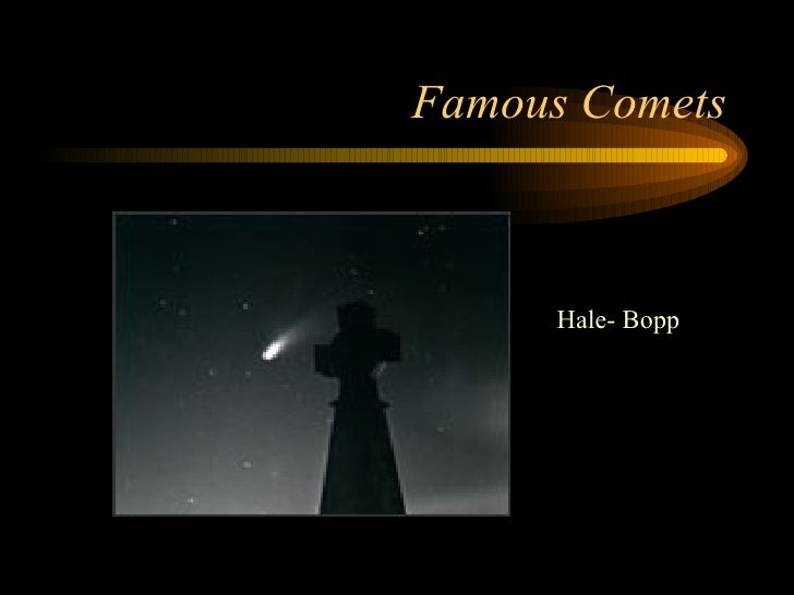Famous Comets Hale- Bopp
