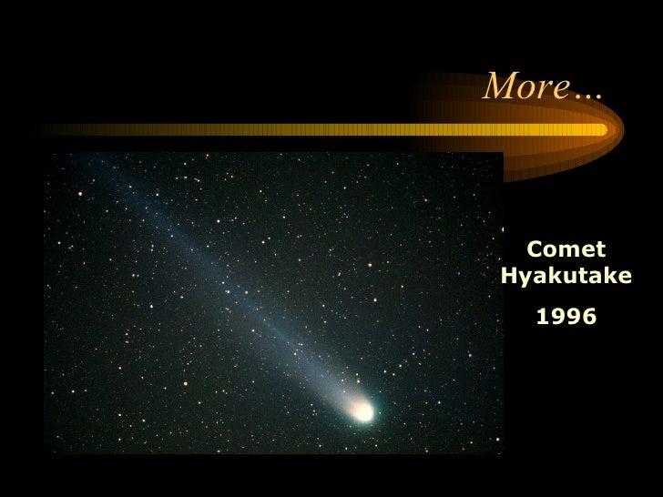 More… Comet Hyakutake 1996