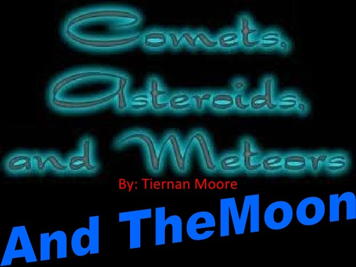 By: Tiernan Moore And TheMoon