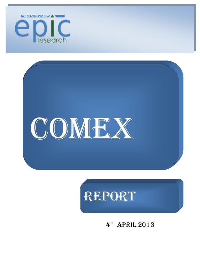 COMEX    REPORT  REPORT    4 APRIL 2013     TH