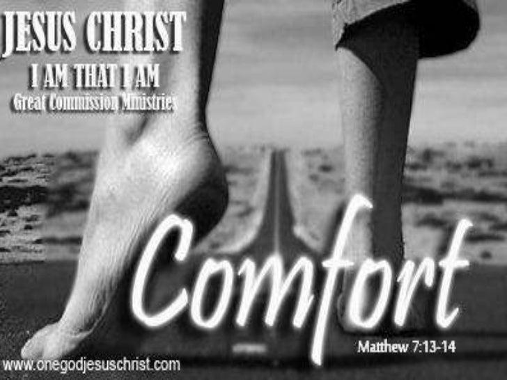 Matthew 7:1313 Kayoy magsipasok sa makipot napintuan: sapagkat maluwang angpintuan, at malapad ang daang patungosa pagkapa...