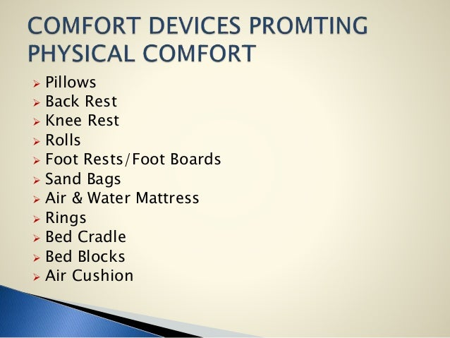 Comfort Devices