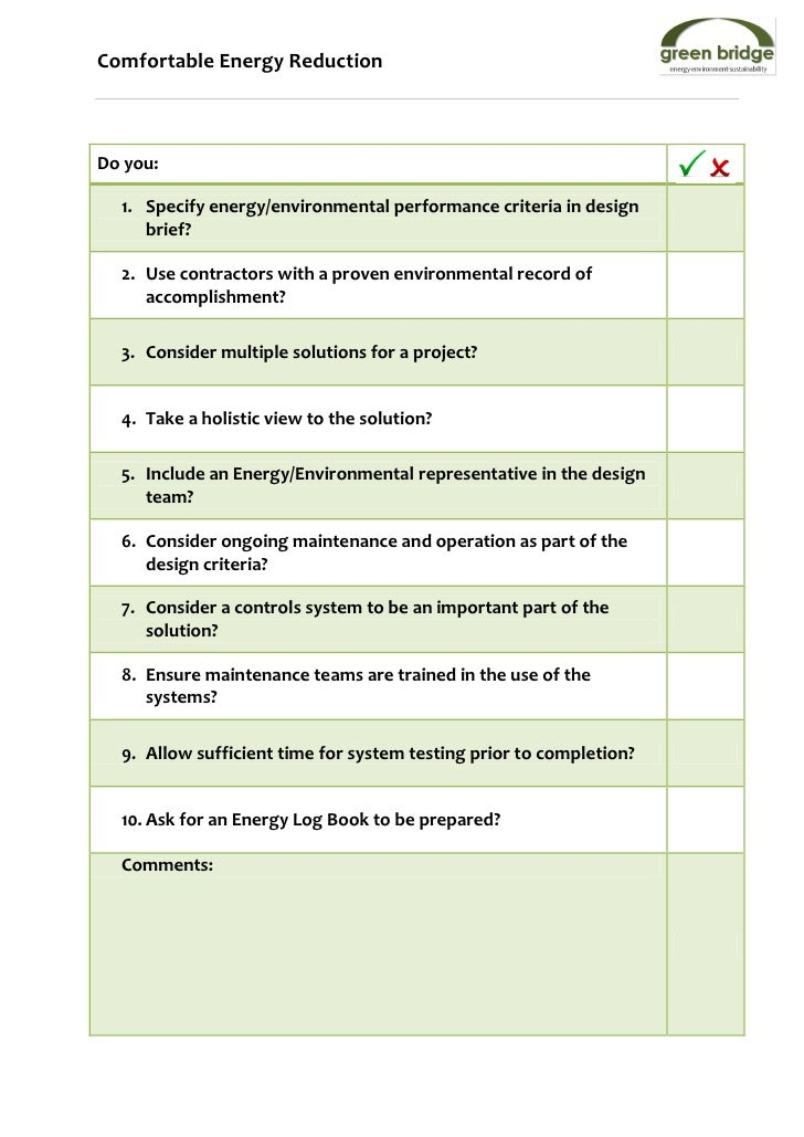 Comfortable Energy ReductionDo you:  1. Specify energy/environmental performance criteria in design     brief?  2. Use con...