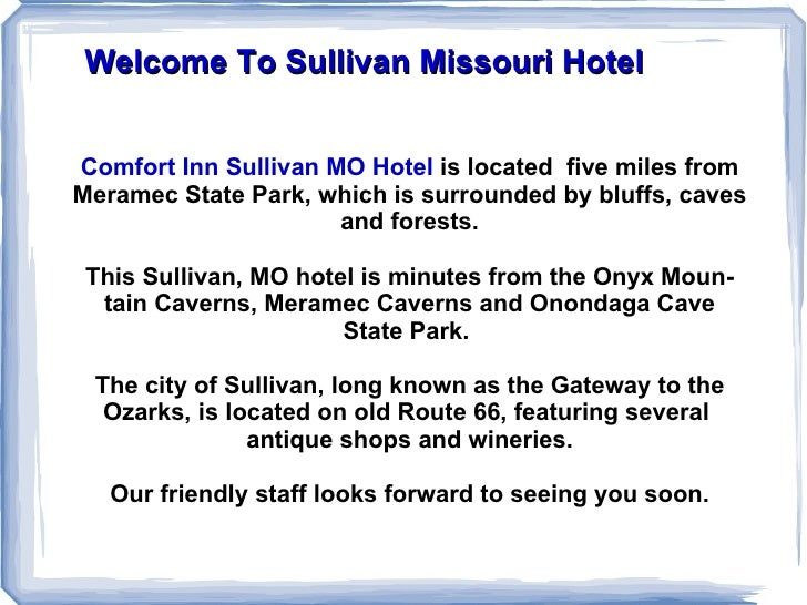 Welcome To Sullivan Missouri Hotel Comfort Inn Sullivan MO Hotel   is located  five miles from Meramec State Park, which i...
