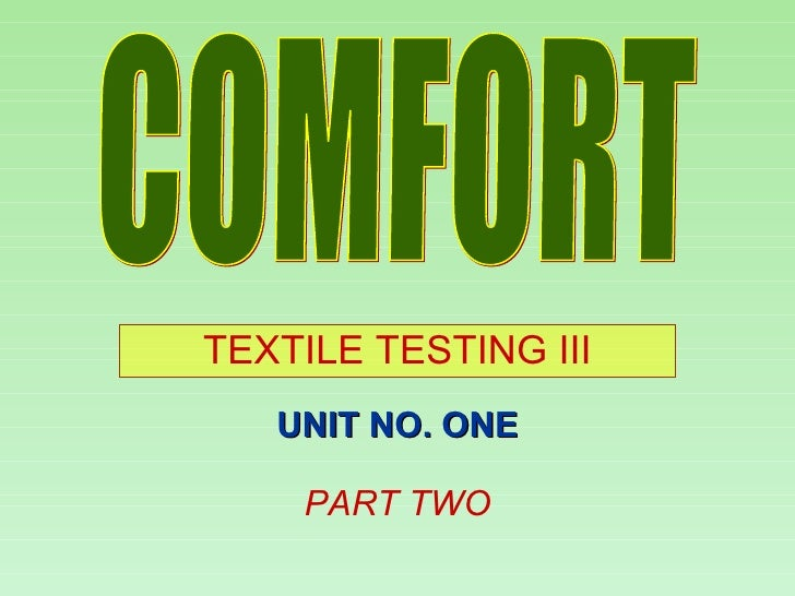 Comfort properties of fabrics