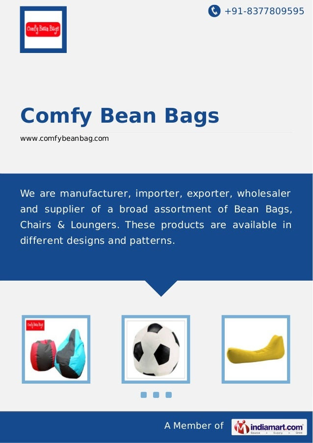 +91-8377809595  Comfy Bean Bags www.comfybeanbag.com  We are manufacturer, importer, exporter, wholesaler and supplier of ...