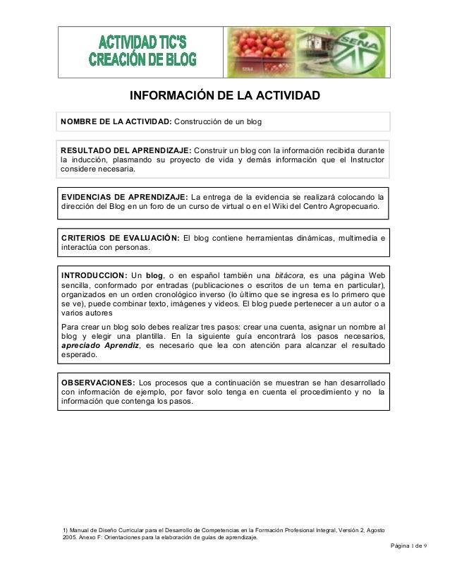 Página 1 de 9 INFORMACIÓN DE LA ACTIVIDAD NOMBRE DE LA ACTIVIDAD: Construcción de un blog RESULTADO DEL APRENDIZAJE: Const...