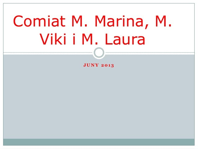 Comiat M. Marina, M. Viki i M. Laura JUNY 2013