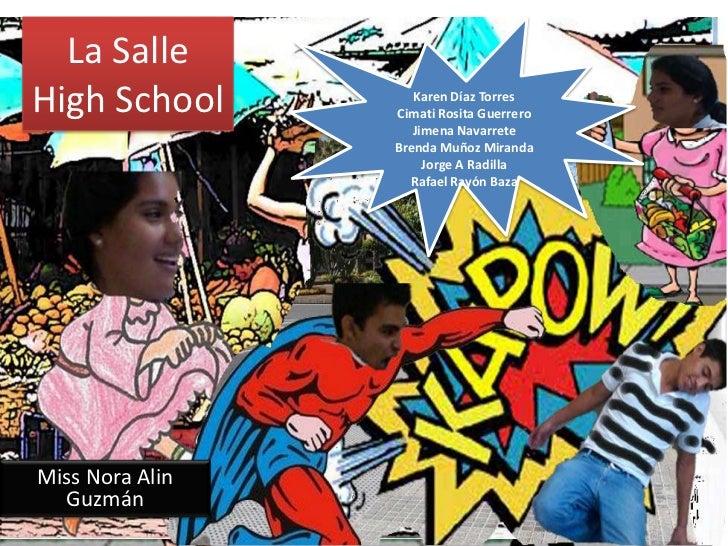 La SalleHigh School         Karen Díaz Torres                 Cimati Rosita Guerrero                    Jimena Navarrete  ...