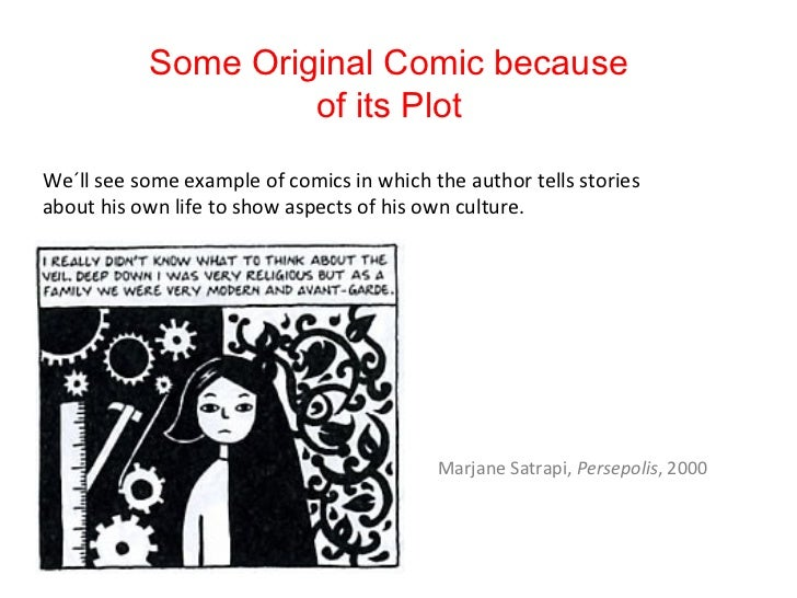 Some Original Comic because                    of its PlotWe´ll see some example of comics in which the author tells stori...