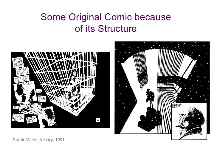 Some Original Comic because                    of its StructureFrank Miller, Sin city, 1991