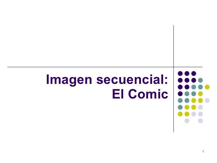 Imagen secuencial:  El Comic