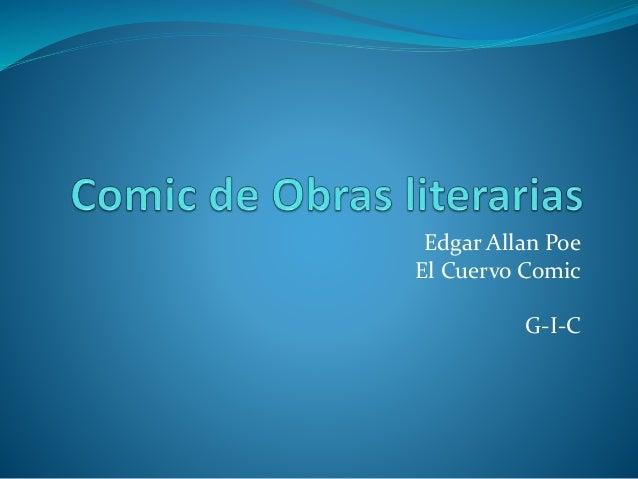 Edgar Allan Poe El Cuervo Comic G-I-C