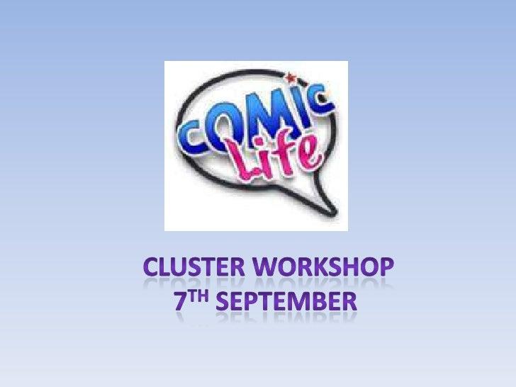 Cluster Workshop<br />7th September <br />