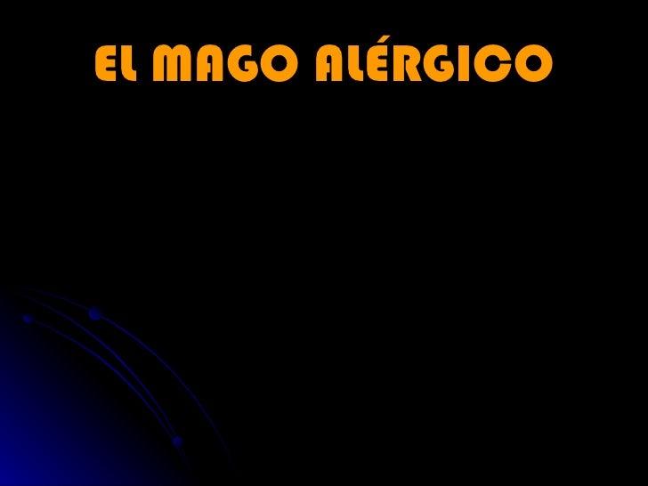 EL MAGO ALÉRGICO