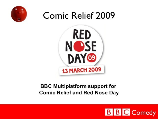 Comedy Comic Relief 2009 BBC Multiplatform support for Comic Relief and Red Nose Day