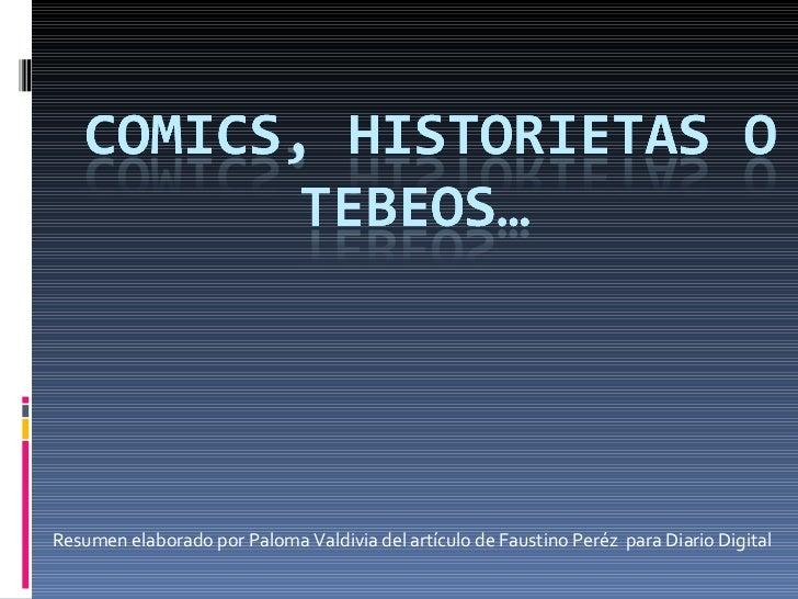 Resumen elaborado por Paloma Valdivia del artículo de Faustino Peréz  para Diario Digital