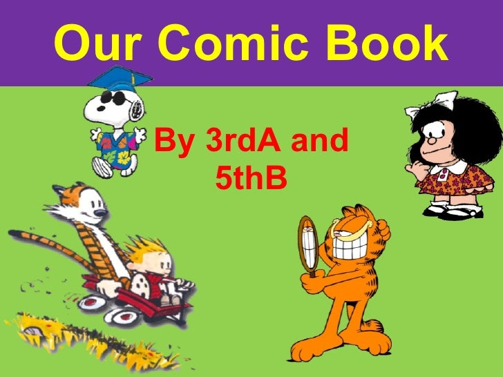 Our Comic Book By 3rdA and 5thB