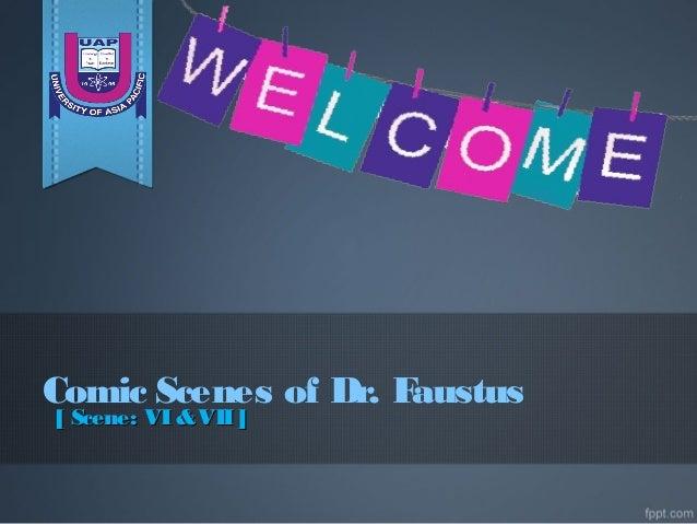 Comic Scenes of Dr. Faustus [ Scene: VI&VII][ Scene: VI&VII]