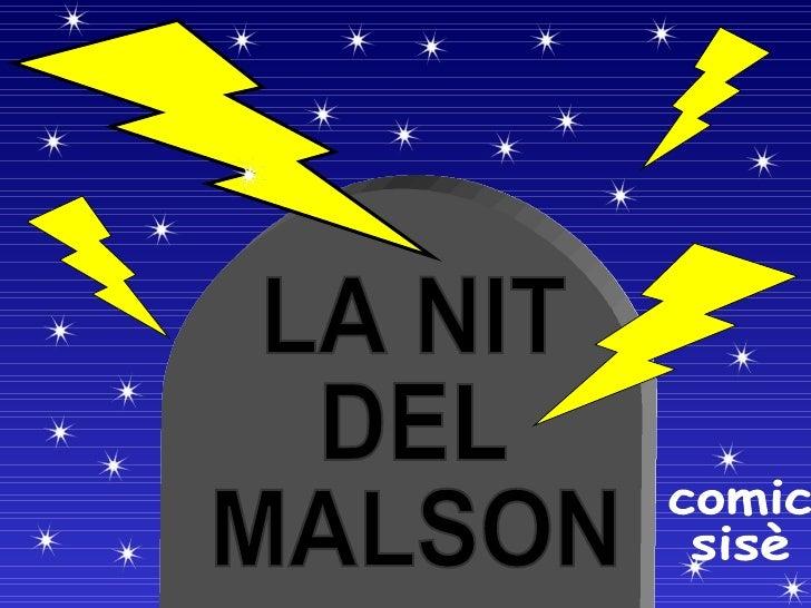 LA NIT  DEL  MALSON comic sisè