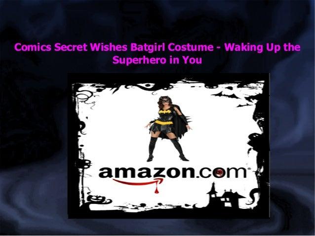 Comics Secret Wishes Batgirl Costume - Waking Up the Superhero in You
