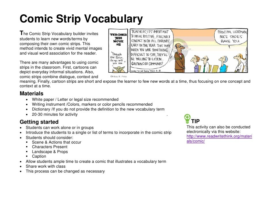 Comic Strip Vocabulary The Comic Strip Vocabulary builder invites students to learn new words/terms by composing their own...