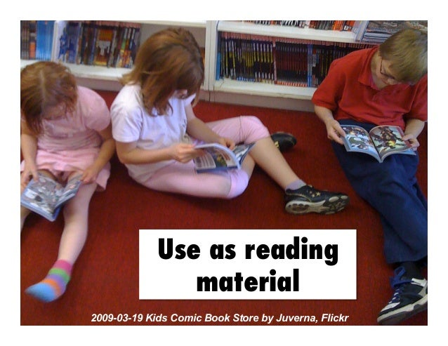 Use as reading material 2009-03-19 Kids Comic Book Store by Juverna, Flickr