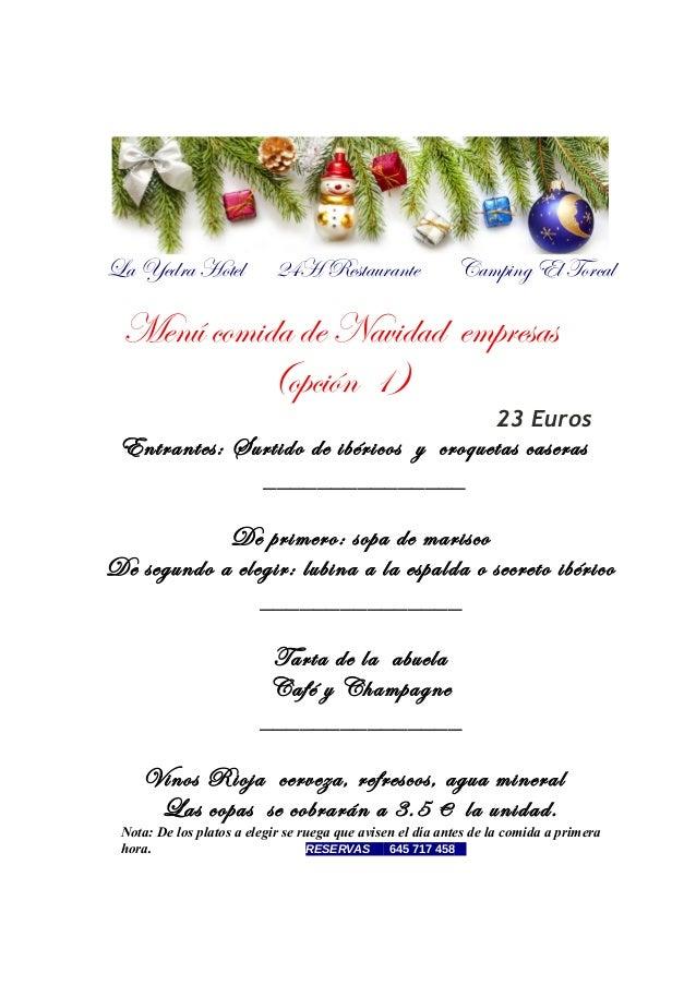 La Yedra Hotel  24H Restaurante  Camping El Torcal  Menú comida de Navidad empresas (opción 1) 23 Euros  Entrantes: Surtid...