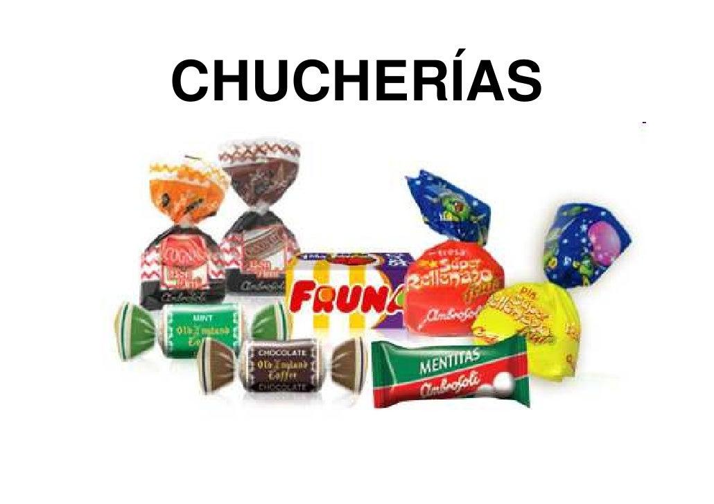 CHUCHERÍAS