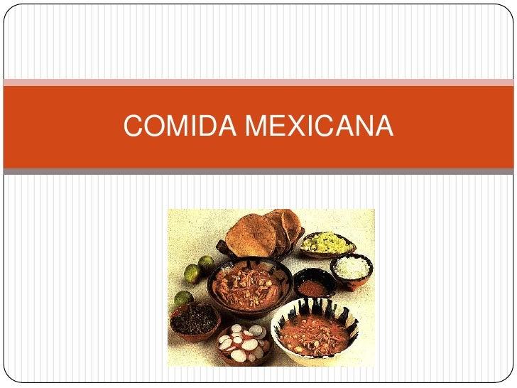 COMIDA MEXICANA<br />