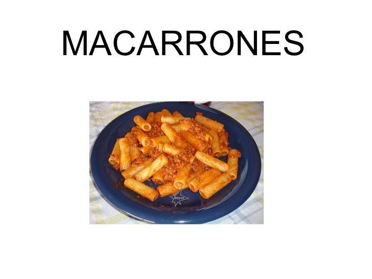 MACARRONES