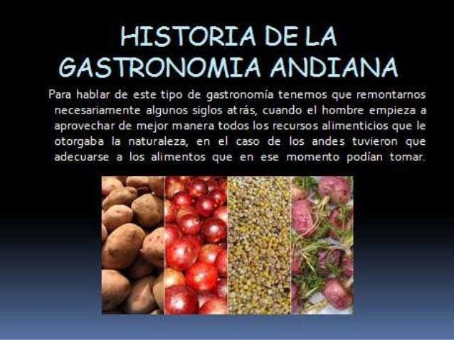 HISTORIA DE LA &ÁSTRONO/ i/IA ANDIANA  Para hablar de este tipo de gastronomia tenemos que remontamos necesariamente algun...