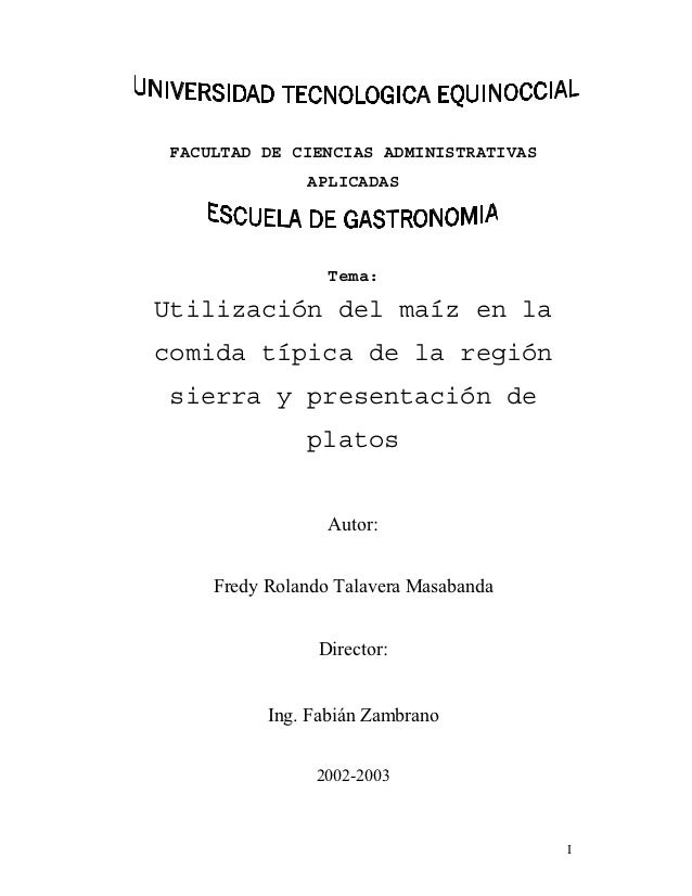 FACULTAD DE CIENCIAS ADMINISTRATIVAS               APLICADAS                  Tema:Utilización del maíz en lacomida típica...