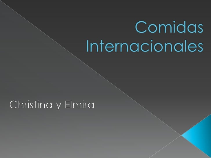ComidasInternacionales<br />Christina y Elmira <br />