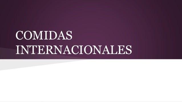 COMIDAS INTERNACIONALES