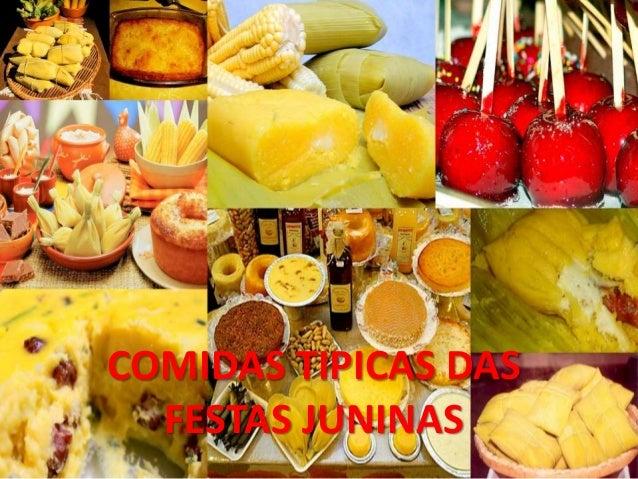 COMIDAS TIPICAS DAS  FESTAS JUNINAS