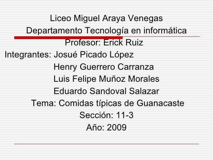 <ul><li>Liceo Miguel Araya Venegas </li></ul><ul><li>Departamento Tecnología en informática </li></ul><ul><li>Profesor: Er...