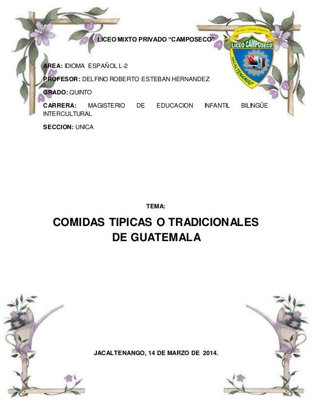 """LICEO MIXTO PRIVADO """"CAMPOSECO"""" AREA: IDIOMA ESPAÑOL L-2 PROFESOR: DELFINO ROBERTO ESTEBAN HERNANDEZ GRADO: QUINTO CARRERA..."""
