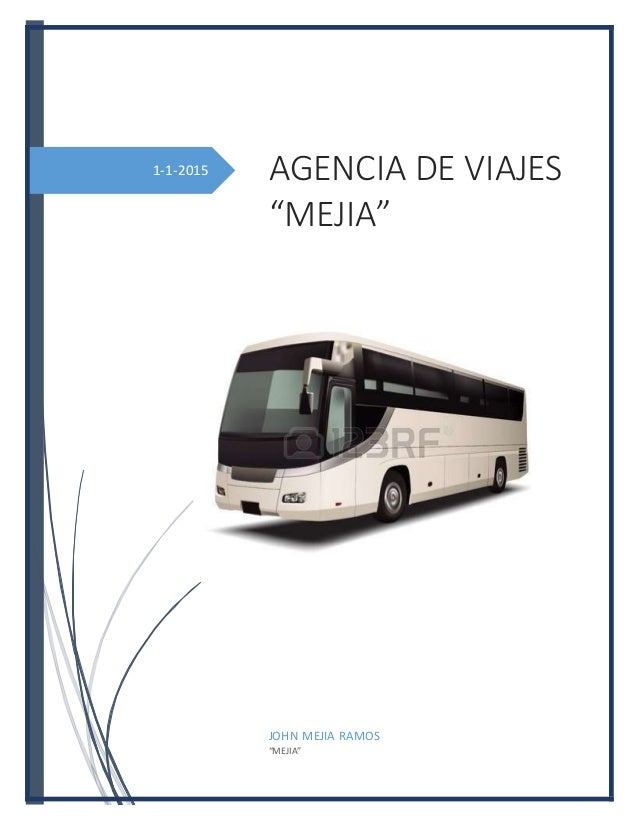 "1-1-2015 AGENCIA DE VIAJES ""MEJIA"" [Subtítulodel documento] JOHN MEJIA RAMOS ""MEJIA"""