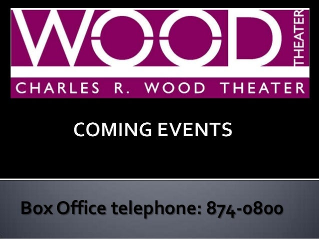 Box Office telephone: 874-0800