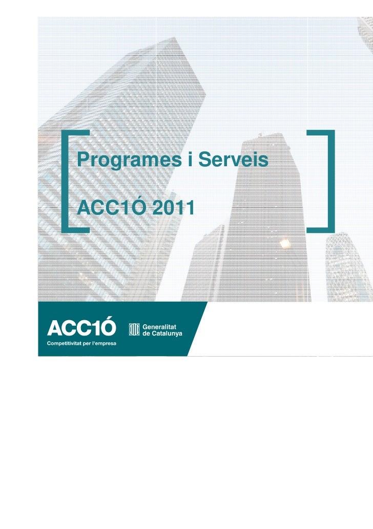 Programes i ServeisACC1Ó 2011
