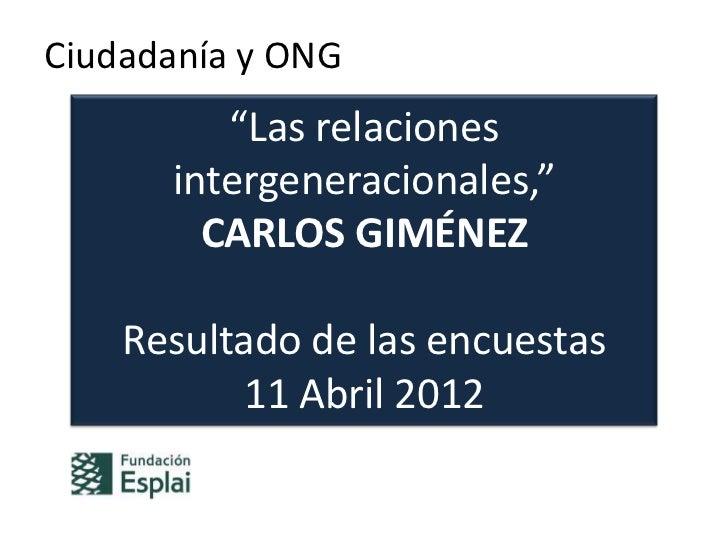 """""""Ciudadanía y ONG"""" Resultados de las encuestas abril 2012 Slide 2"""