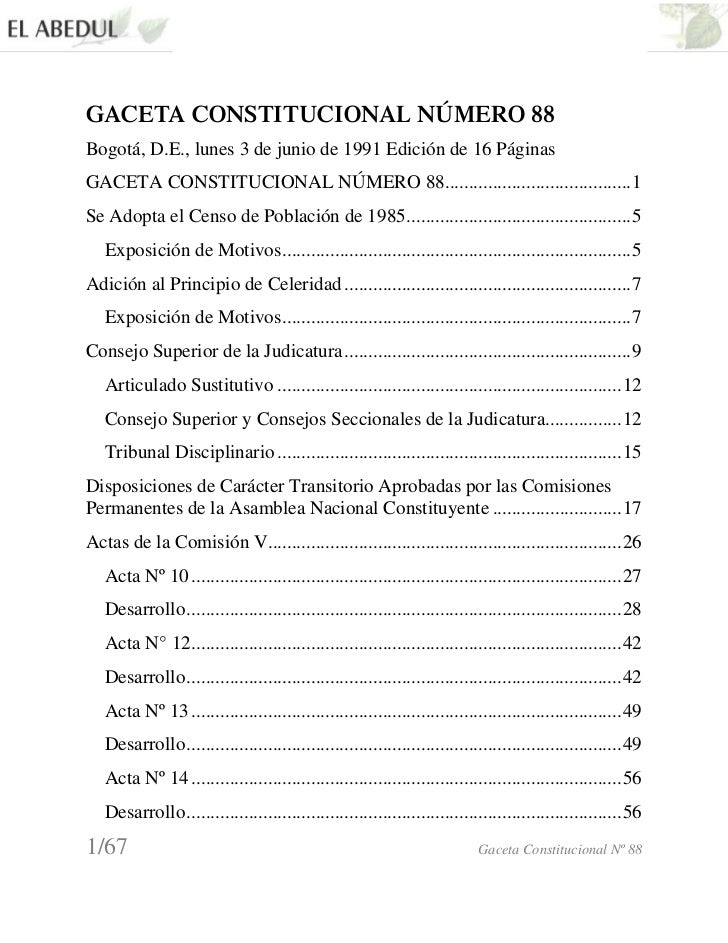 GACETA CONSTITUCIONAL NÚMERO 88Bogotá, D.E., lunes 3 de junio de 1991 Edición de 16 PáginasGACETA CONSTITUCIONAL NÚMERO 88...