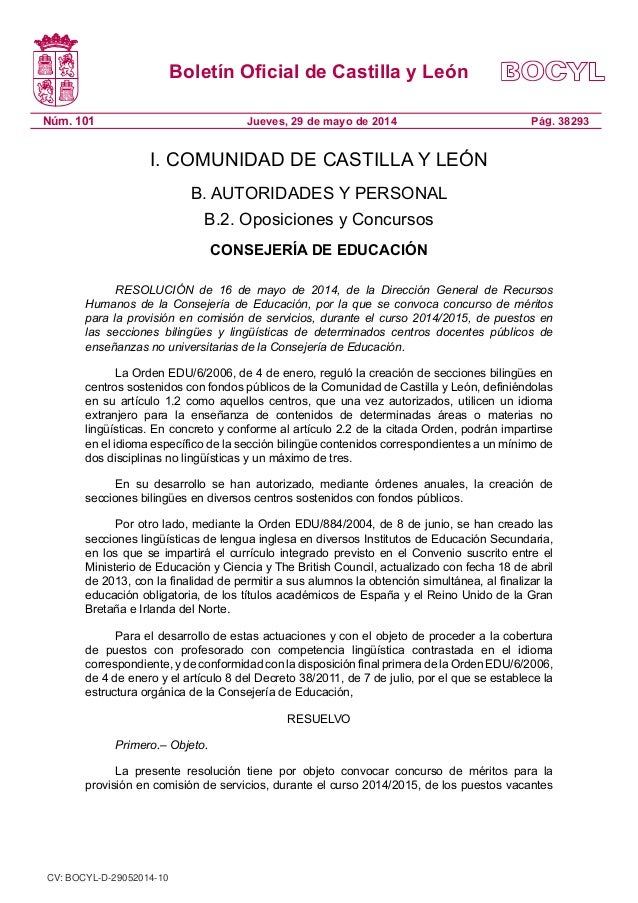 Boletín Oficial de Castilla y León Núm. 101 Pág. 38293Jueves, 29 de mayo de 2014 I. COMUNIDAD DE CASTILLA Y LEÓN B. AUTORI...