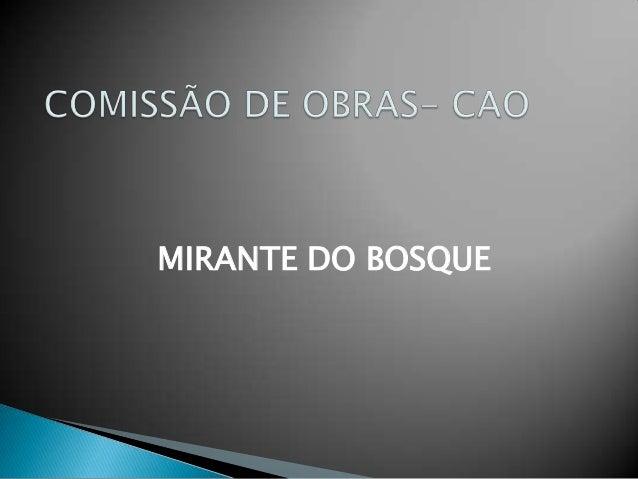 MIRANTE DO BOSQUE