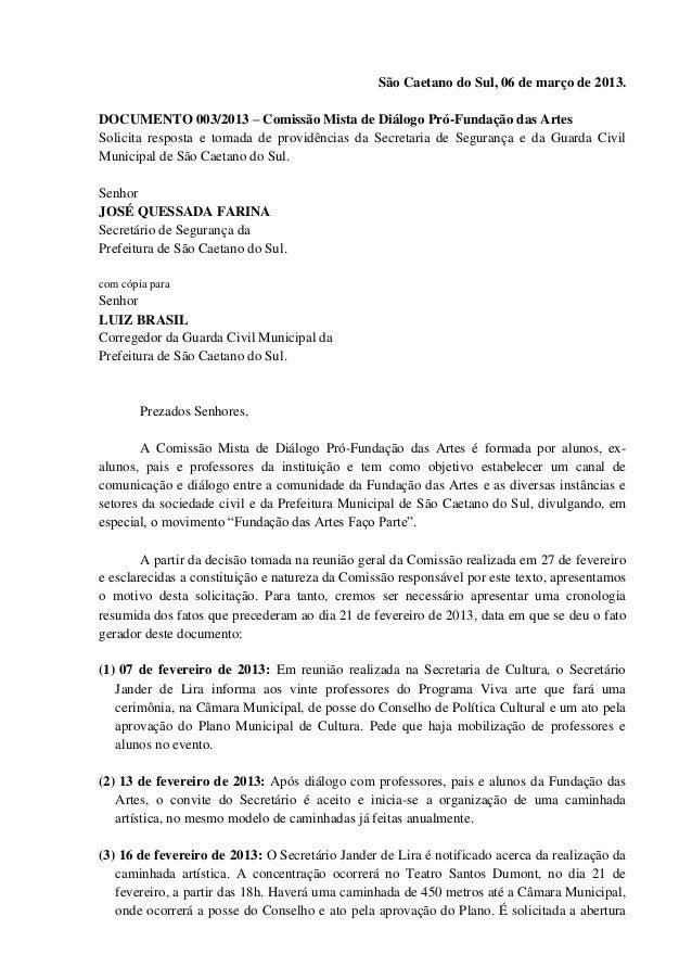 São Caetano do Sul, 06 de março de 2013.DOCUMENTO 003/2013 – Comissão Mista de Diálogo Pró-Fundação das ArtesSolicita resp...