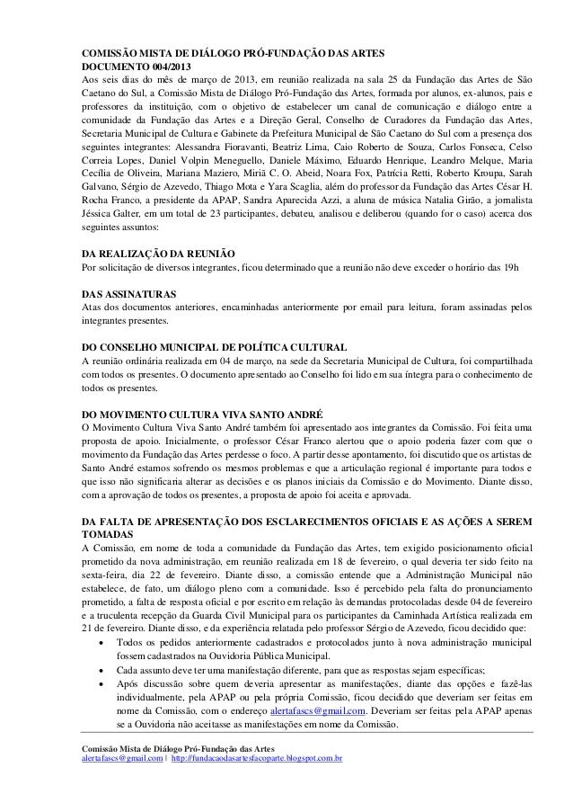 COMISSÃO MISTA DE DIÁLOGO PRÓ-FUNDAÇÃO DAS ARTESDOCUMENTO 004/2013Aos seis dias do mês de março de 2013, em reunião realiz...