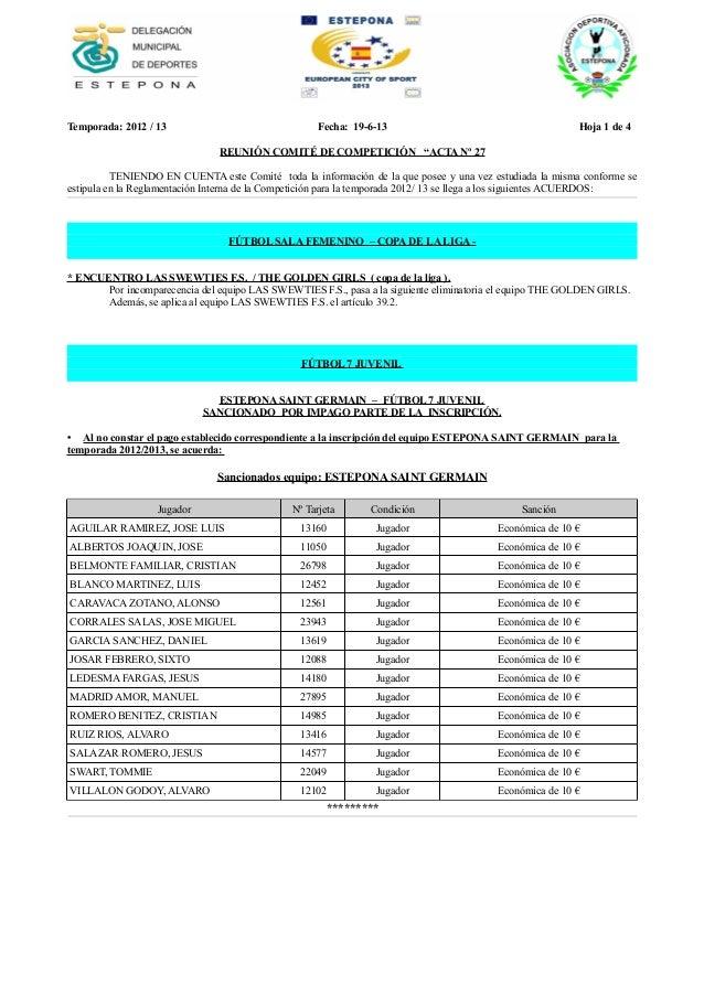 """Temporada: 2012 / 13 Fecha: 19-6-13 Hoja 1 de 4 REUNIÓN COMITÉ DE COMPETICIÓN """"ACTA Nº 27 TENIENDO EN CUENTA este Comité t..."""