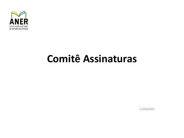 Comitê Assinaturas11/06/2013