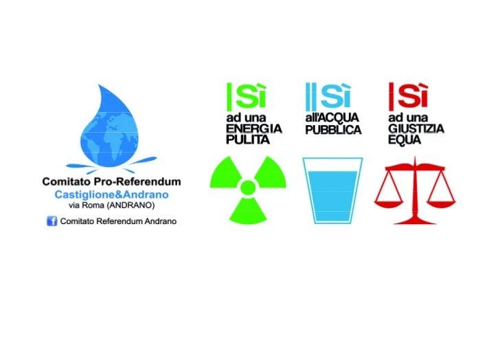 Comitato Pro-Referendum, Castiglione & Andrano     Argomenti per       votare SI    contro l'energia       nucleare